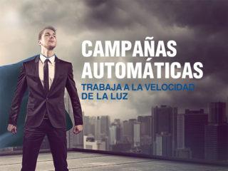 Campañas Automáticas – Trabaja a la velocidad de la luz