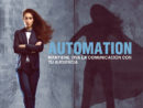 Automation – Mantén viva la comunicación con tus clientes