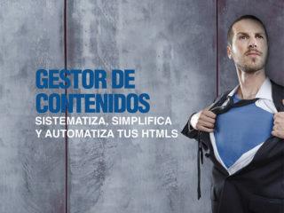 Gestor de Contenidos – Sistematiza, simplifica y automatiza tus HTMLs