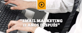 Email marketing 12 años después