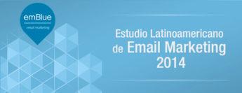 ¿Por qué es importante participar del Estudio Latinoamericano de Email Marketing 2014?