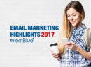Email Marketing Highlights 2017