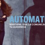 Automation - Mantén viva la comunicación con tus clientes