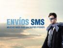 Envíos SMS – Mucho más que un super poder