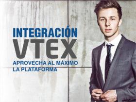 Integración VTEX 2.0 – Aprovecha al máximo la plataforma