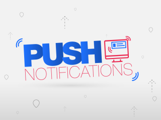 Suma Push Notifications a tu estrategia de marketing digital