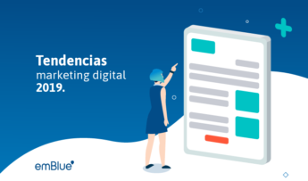 Las tendencias del marketing digital para el 2019