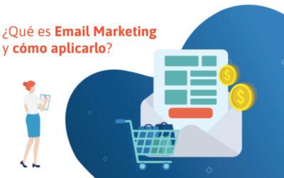 ¿Qué es email marketing y cómo aplicarlo?
