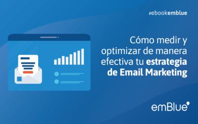 Cómo medir y optimizar de manera efectiva tu estrategia de Email Marketing