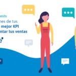 Las opiniones de tus clientes, el mejor KPI para aumentar tus ventas