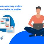Capta nuevos contactos y acelera tus ventas con OnSite