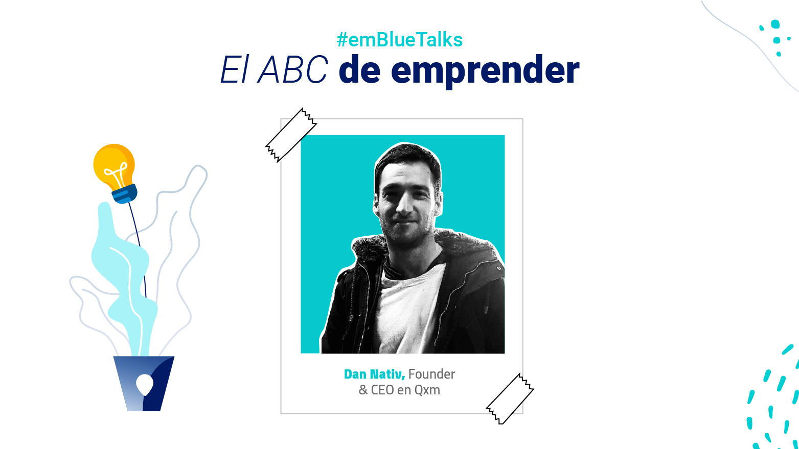 El ABC de emprender con Dan Nativ