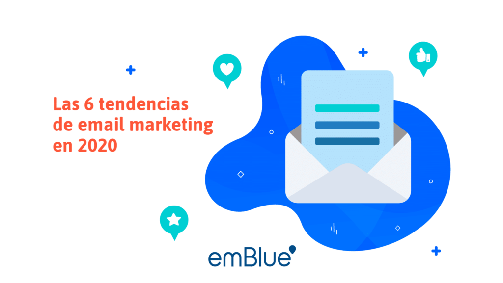 Las 6 tendencias de email marketing en 2020
