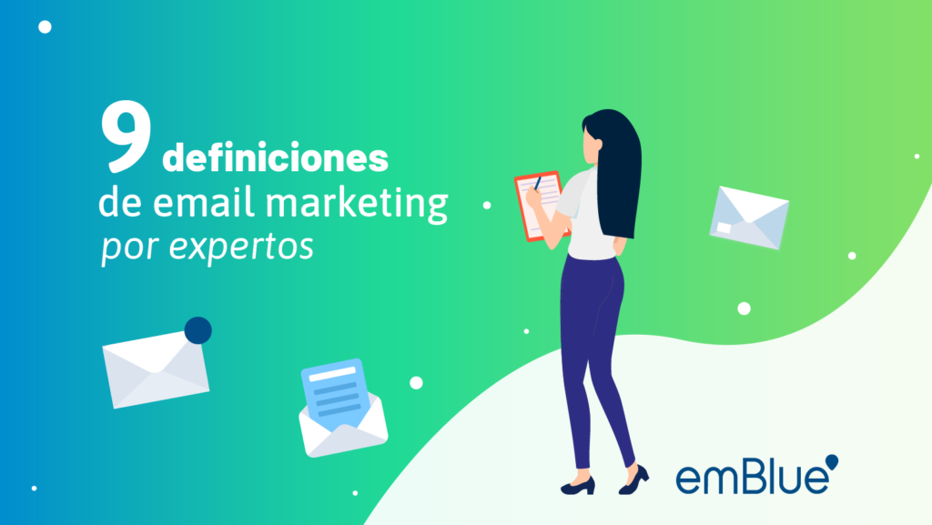 9 definiciones de email marketing por expertos