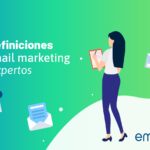 9 definiciones de email marketing por expertos