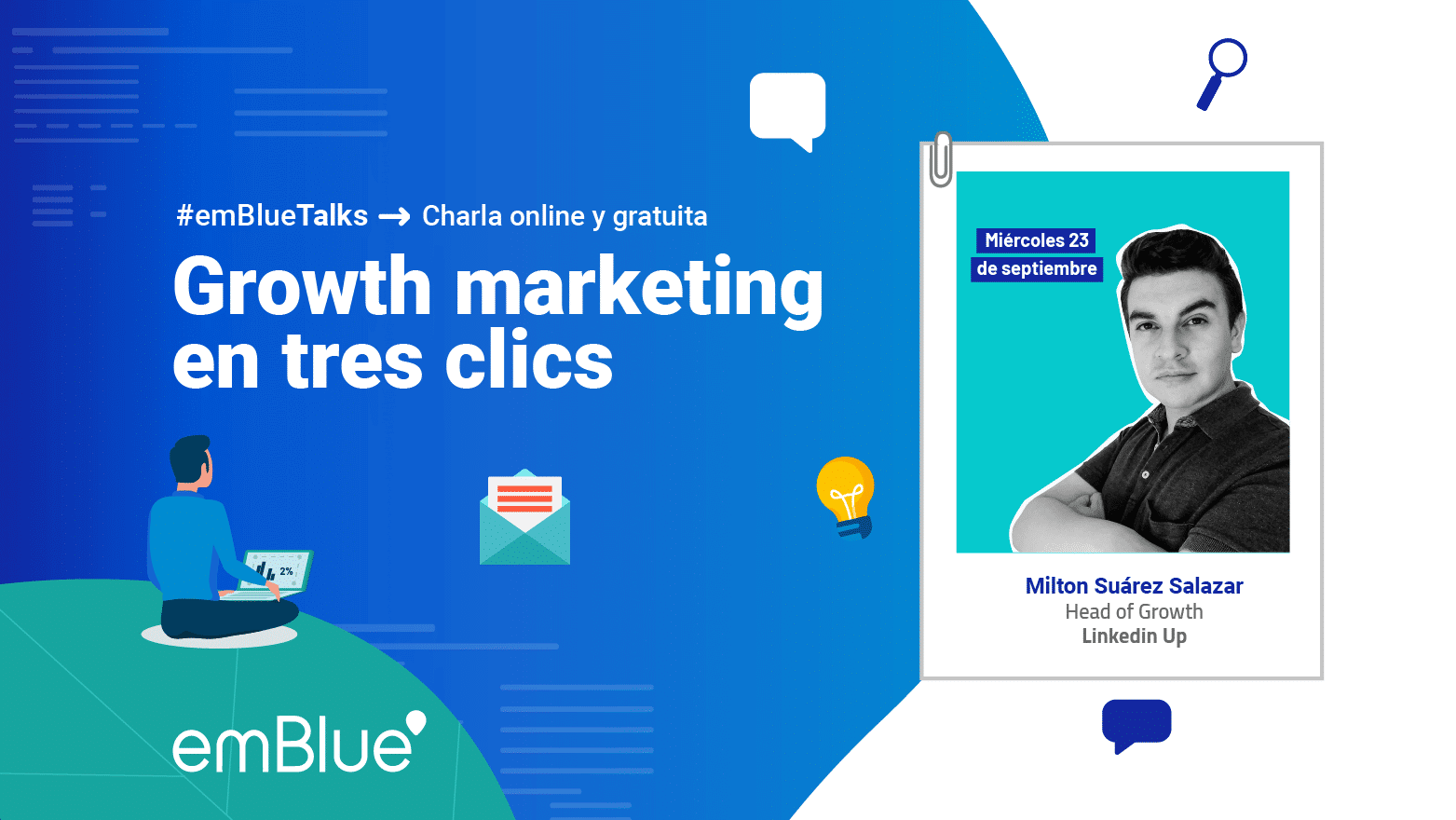 #emBlueTalks: growth marketing en tres clics