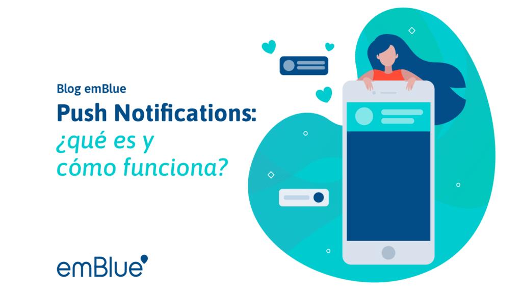 Push Notifications: ¿qué es y cómo funciona?