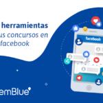 Las 6 herramientas para tus concursos en Facebook