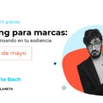 #emBlueTalks: UX Writing para marcas. Cómo escribir pensando en tu audiencia